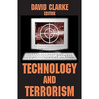 Technology and Terrorism by Clarke & David