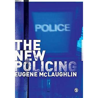 The New Policing by McLaughlin & Eugene