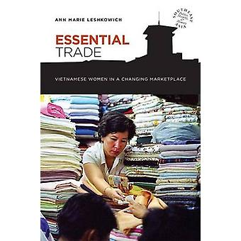 Essential Trade by Leshkowich & Ann Marie