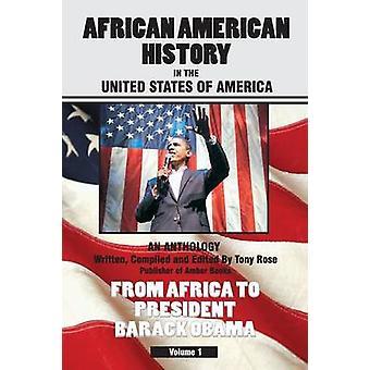 African American History in den Vereinigten Staaten von Amerika von Rose & Tony