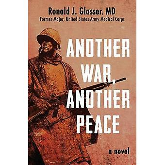 Another War Another Peace by Glasser & Ronald J
