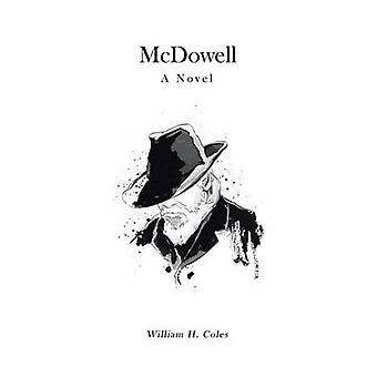 McDowell by Coles & William H.