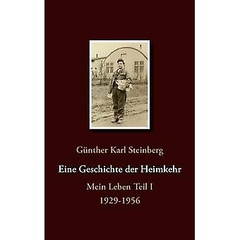 Eine Geschichte der Heimkehr de Steinberg et Gnther Karl