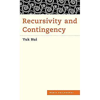 Recursivity and Contingency (Media Philosophy)