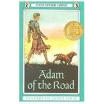 Adam of the Road by Elizabeth Janet Gray - Elizabeth Gray Vining - Ro