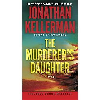 The Murderer's Daughter by Jonathan Kellerman - 9781101885338 Book