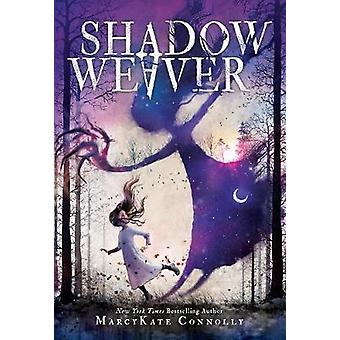 Shadow Weaver by Shadow Weaver - 9781492667988 Book
