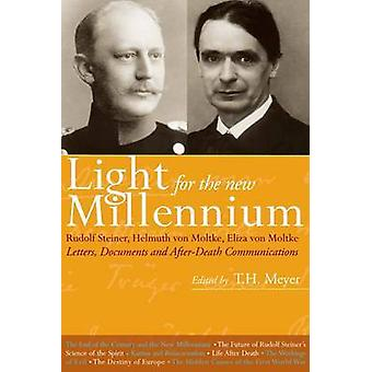 Light for the New Millennium - Letters - Documents and After-Death Com