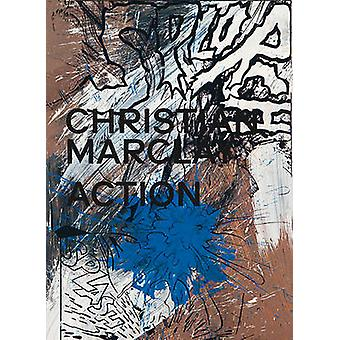 Christian Marclay - Action by Madeleine Schuppli - 9783775740418 Book