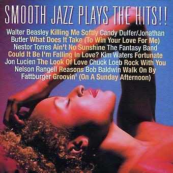 Smooth Jazz - spelar Hits [CD] USA import
