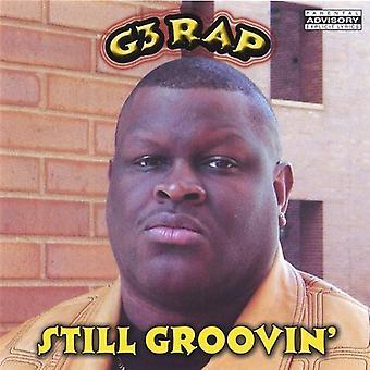 G3 Rap - fortfarande Groovin [CD] USA import