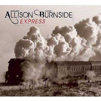 Bernard Allison & Cedric Burnside - Allison Burnside Express [CD] USA import