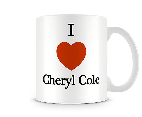 I Love Cheryl Cole Printed Mug