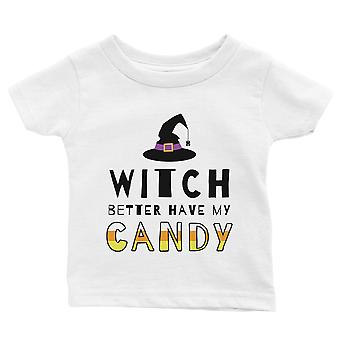 Witch Better Have My Candy Baby Gift Tee White