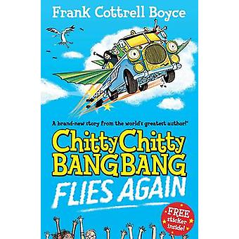 Chitty Chitty Bang Bang 1 - muchy ponownie (rynek główny ed) przez Frank Cott
