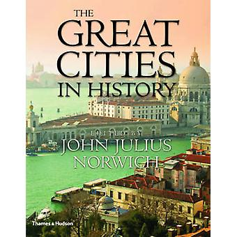 The Great Cities in History by John Julius Norwich - 9780500251546 Bo