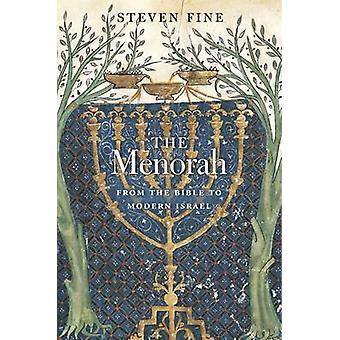 O Menorah - da Bíblia para o moderno Israel por Steven Fine - 9780674