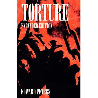 Torture (2nd Enlarged edition) by Edward Peters - 9780812215991 Book