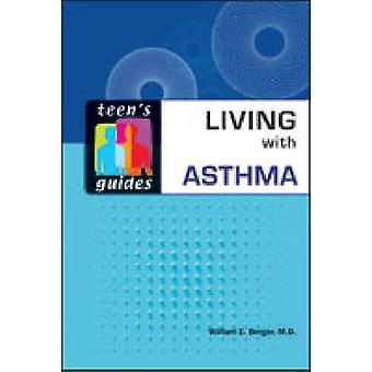 Living with Asthma by William E. Berger - 9780816075607 Book