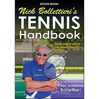 Nick Bollettieri's Tennis Handbook-2nd Edition (2nd) by Nick Bolletti