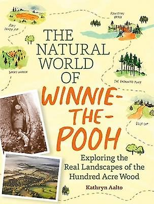 The Natural World of Winnie-the-Pooh by Kathryn Aalto - 9781604695991