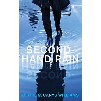 Second-Hand Rain by Georgia Carys Williams - 9781909844841 Book