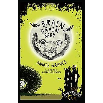Brain Drain Baby by Annie Graves - 9781910411353 Book