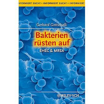 Bakteri Rusten Auf - Ehec & Mrsa door Gerhard Godschalk - 97835273330