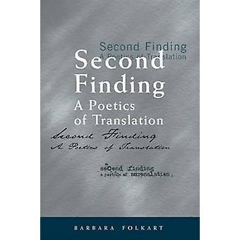 Deuxième conclusion - une poétique de la traduction par Barbara Folkart - 9780776