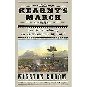 Kearny's March: The Epic Creation of the American West, 1846-1847 (Vintage)