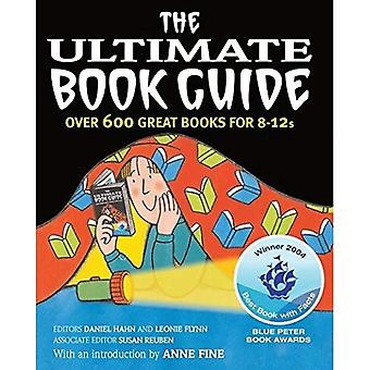 The Ultimate Book Guide: Over 600 Good Books for 8-12s