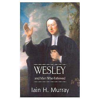 Wesley och män som följt