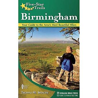 Five-Star Trails: Birmingham: Your Guide to the Area's Most Beautiful Hikes