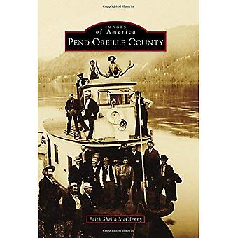 Pend Oreille County (Images of America (Arcadia Publishing))