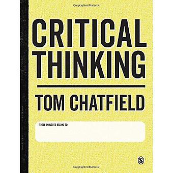 Pensamiento crítico: Su guía eficaz argumento, acertados análisis y estudio independiente