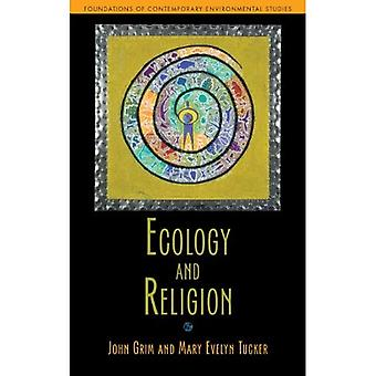 Ecology and Religion (Foundations of Contemporary Environmental Studies)