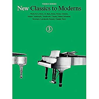 New Classics to Moderns Book 3 3rd Series Piano Solo Book (New Classics to Moderns, Third Series)