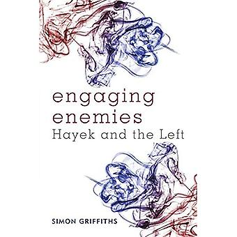 Engaging Enemies: Hayek and the left