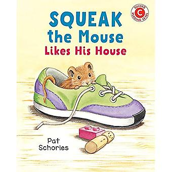 Squeak The Mouse Likes His� House
