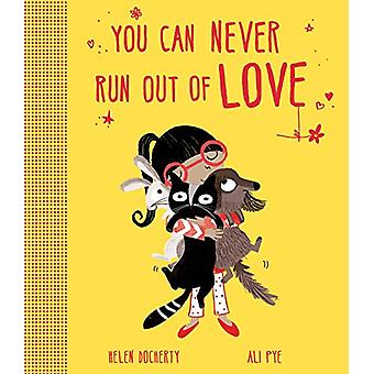 You Can Never Run Out Of Love by Helen Docherty - 9781471145681 Book