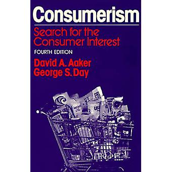 Consumerism Search for the Consumer Interest by Aaker & David A.