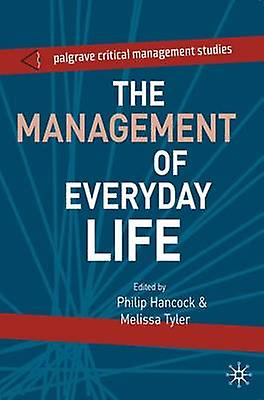 The Management of Everyday Life by Hancock & Philip