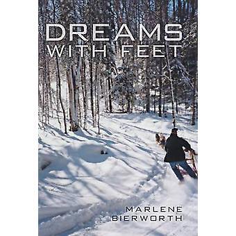 Dreams kanssa jalat Bierworth & Marlene