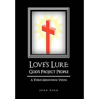 Lure Götter Projekt ein Volk dritten Millenniums-Vision von Ford & John liebt
