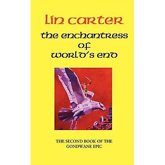 The Enchantress of Worlds End by Carter & Lin