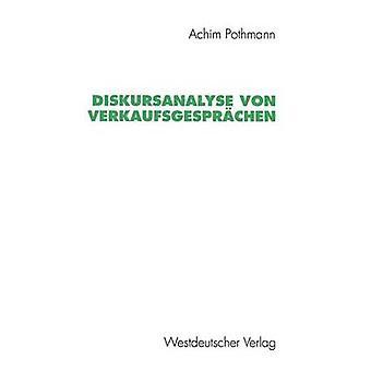 Diskursanalyse von Verkaufsgesprchen by Pothmann & Achim