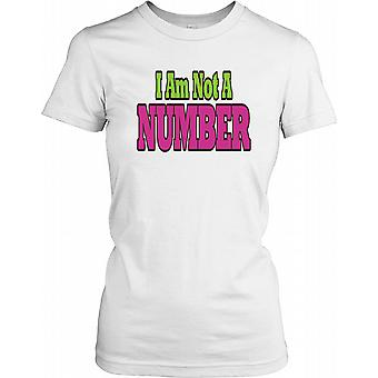 I am Not a Number - Conspiracy Ladies T Shirt