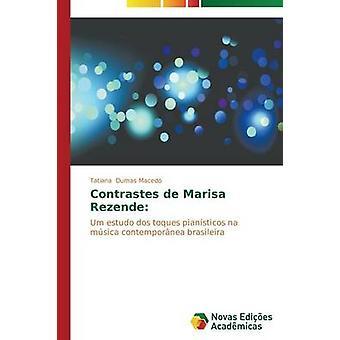Contrastes de Marisa Rezende de Dumas Macedo Tatiana