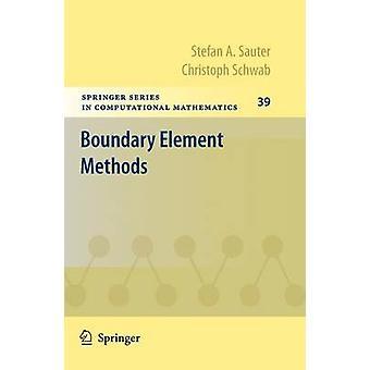 Boundary Element Methods by Sauter & Stefan A.