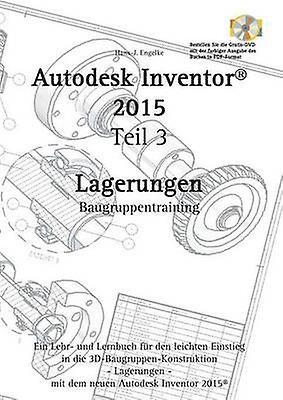 Autodesk Inventor 2015 by Engelke & HansJ